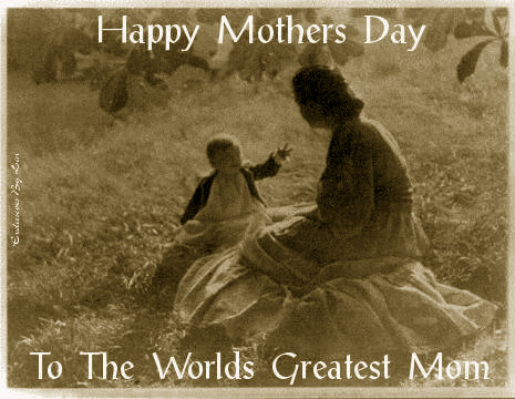 Image of mother and child with text..Happy Mothers Day to the greatest mother around
